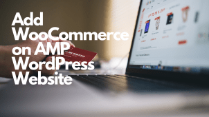 How To Add Woocommerce On AMP WordPress