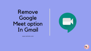 Remove chat and Meet option in Gmail
