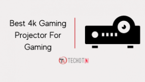 Best 4k Gaming Projector For Gaming