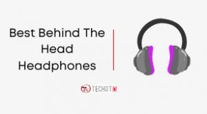 Best Behind The Head Headphones