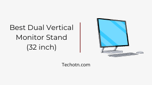 Best Dual Vertical Monitor Stand 32 inch