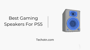 Best Gaming Speakers For PS5